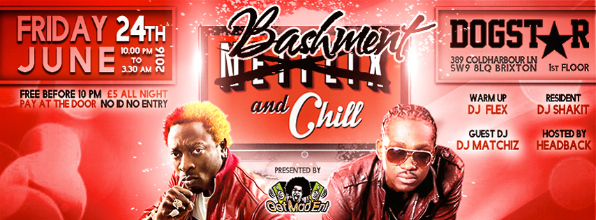 Bashment & Chill [Monthly Dancehall Night in London]